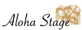 ALOHA STAGE
